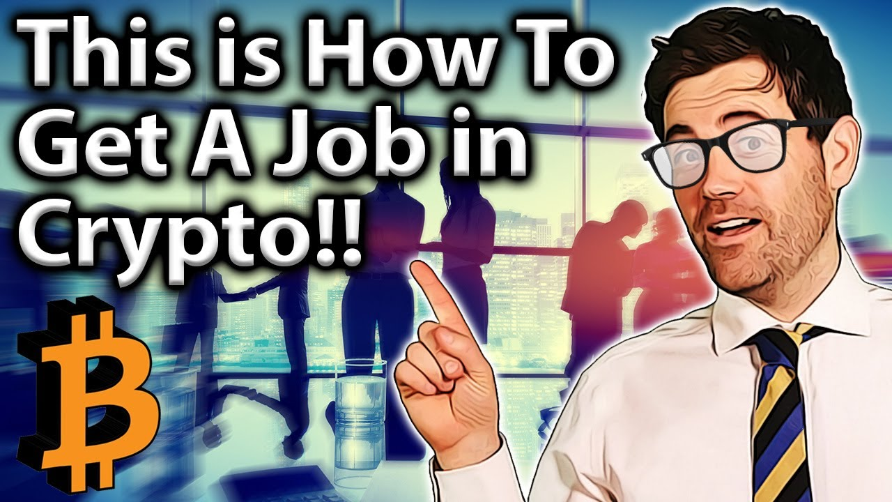 This is how to get a job in crypto